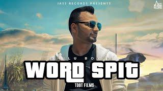 Word Spit | (Full HD) | Shilu Boy  | New Punjabi Songs 2018 | Latest Punjabi Songs 2018