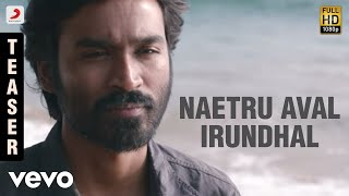 Cover images Naetru Aval Irundhal Official Song Teaser - Maryan (Teaser)
