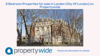 2 Bedroom Properties for sale in London (City Of London) on Propertywide