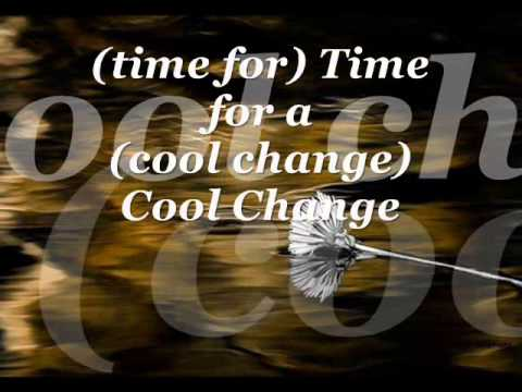 Cool Change   (Little River Band  -  Lyrics)