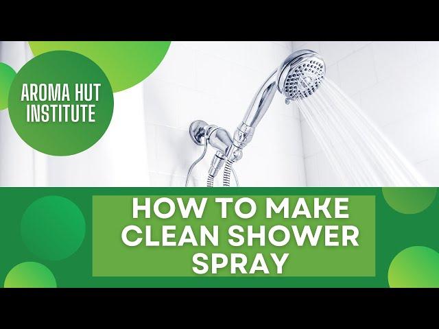 DIY Clean Shower Spray | Daily Shower Cleaner