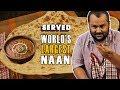 Exploring Dal Bukhara (NOT Dal Makhani) & World's Largest Naan   Served #02