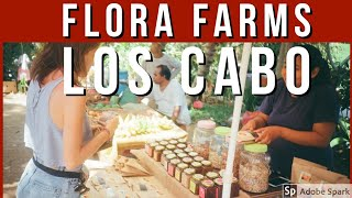 Flora Farms Los Cabos
