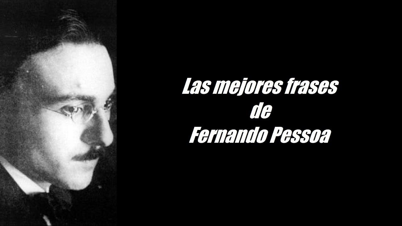 Frases Célebres De Fernando Pessoa.