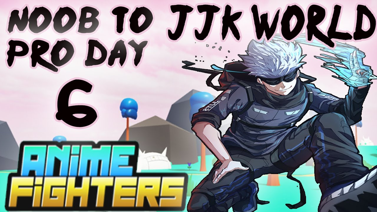 Download Day 6 Noob To Pro -Anime Fighters Simulator(JJK WORLD)
