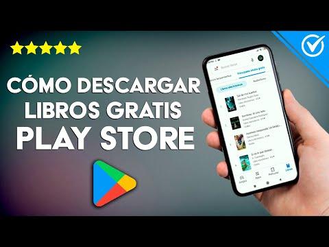 Cómo Descargar Libros Gratis Desde Play Store - Fácil y Rápido