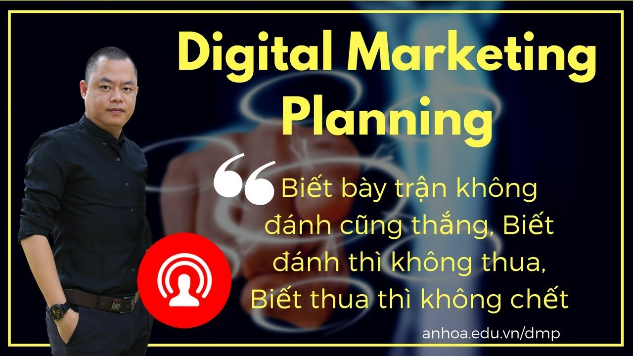 [Livestream] Digital Marketing Planning kế hoạch Marketing trên 1 trang A4 – Nguyễn Vĩnh Cường