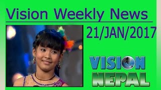 Vision News || Weekly News || 21 January 2017 || Vision Nepal Television ||