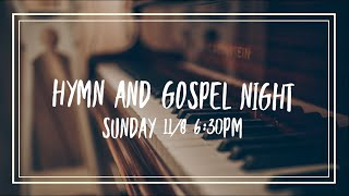Hymn and Gospel Night (11/08/2020 live stream)