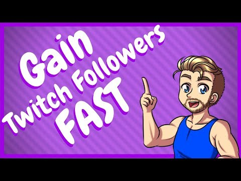 How To Grow Twitch Followers Fast