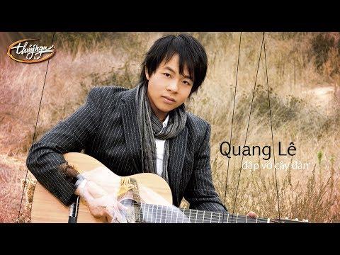 Quang Lê - Đập Vỡ Cây Đàn (Hoa Linh Bảo) PBN 82