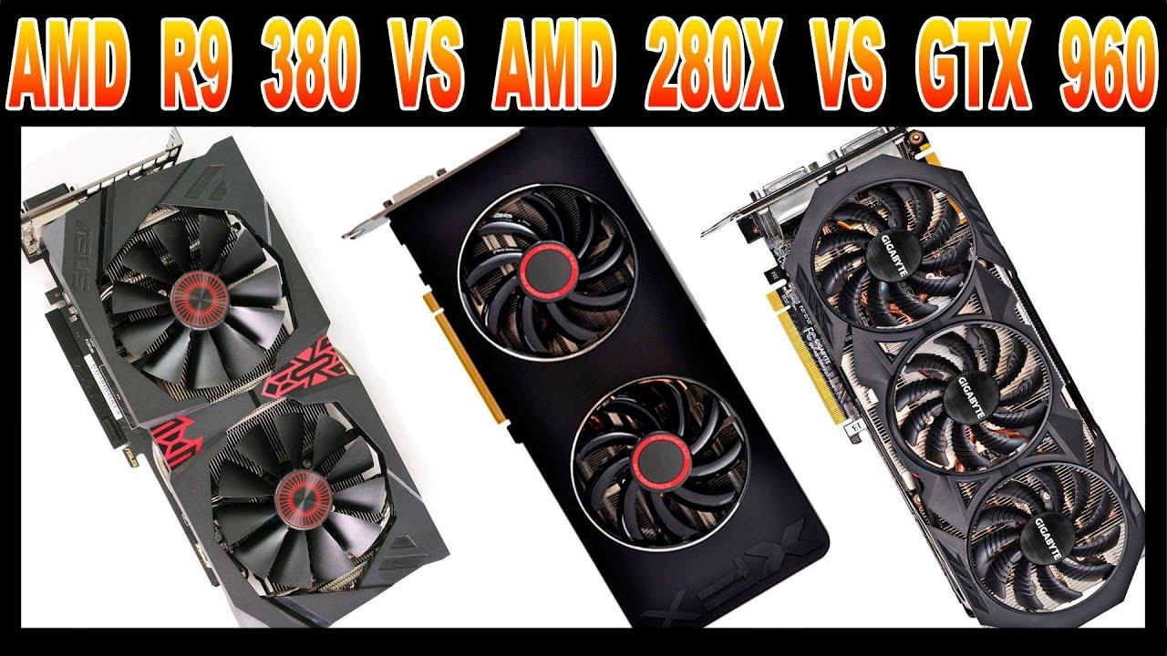 AMD R9 380 Vs AMD 280X Vs GTX 960