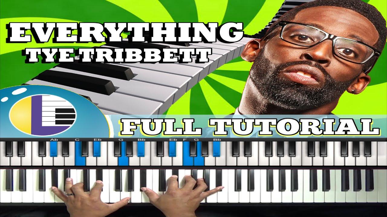 Everything To Me Tye Tribbett Piano Tutorial Tye Tribbett Piano