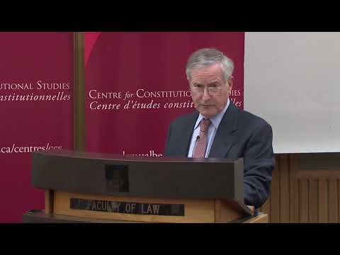 Remedies for Unconstitutional Action - Lecture by Peter Hogg