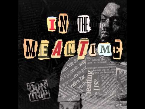Don Trip - In The Meantime (2015) (Full Mixtape) (+download)