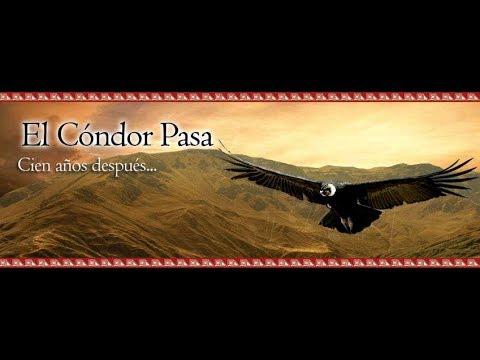 El Cóndor Pasa... La Verdadera Historia...