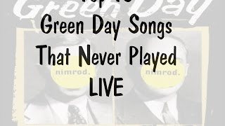 Top 10 Green Day Songs That Never Played LIVE