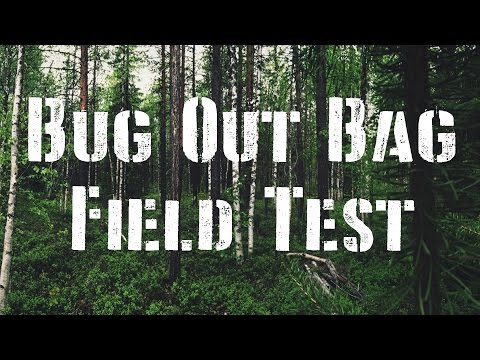 Bug Out Bag Field Test