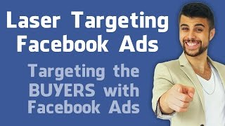 how to target with facebook ads laser targeting technique
