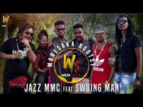 JAZZ MMC feat SWUING MAN _ Maresaka Rootsy