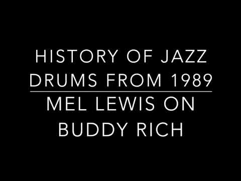Mel Lewis talks about Buddy Rich and Gene Krupa