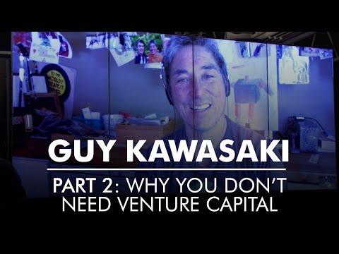 Guy Kawasaki Part 2: Why You Don't Need Venture Capital | AQ's Blog & Grill