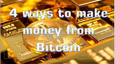 Making money off bitcoin trading
