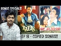 Ep 13   SHOCKING BONUS EPISODE 😱   Copied Bollywood Songs   Plagiarism in Bollywood Music