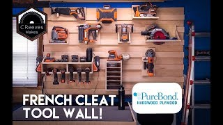 CReeves Makes The French Cleat Tool Wall Organizer ep020