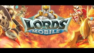 Lords Mobile | Strategy Android GamePlay