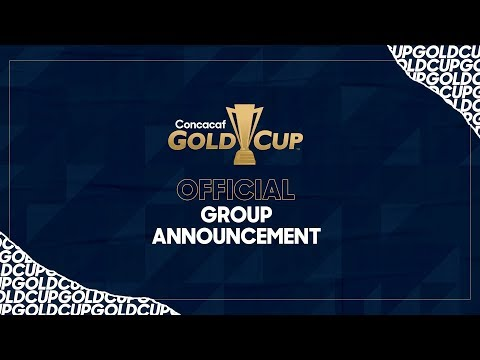 Gold Cup 2019   Group and Schedule Unveiling