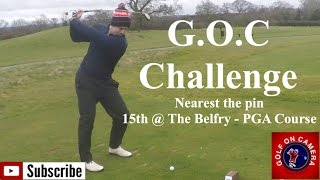 Golf On Camera Challenge - The Belfry PGA Course 15th hole - Nearest the pin