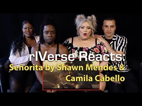 rIVerse Reacts: Señorita by Shawn Mendes & Camila Cabello - M/V Reaction from YouTube · Duration:  9 minutes 39 seconds
