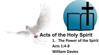 23 May 2021   Acts Of The Holy Spirit 1
