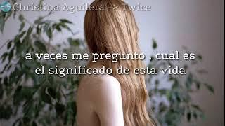 Download Lagu Christina Aguilera - Twice - Letra en español Mp3
