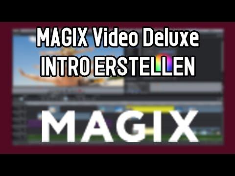 Intro erstellen mit MAGIX Video Deluxe 2016 | Intro erstellen für Youtube | Tutorial