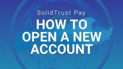 SolidTrust Pay - How to Register for an Account
