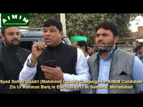 Syed Sohail Quadri Campaign for AIMIM Candidate Jr. Barq in Sambhal, UP.