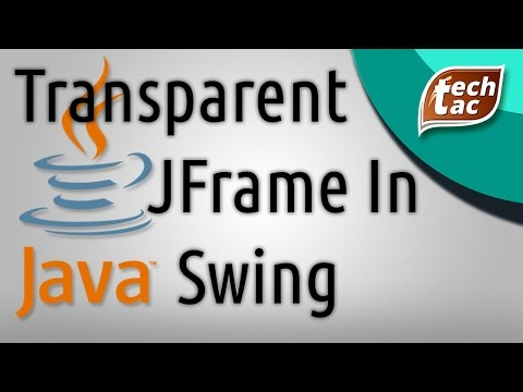 How to Create a Transparent (Alpha) Background in Java Swing (JFrame)