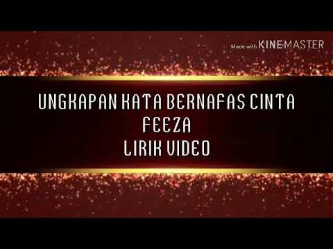 Ungkapan Kata Bernafas Cinta Feeza Lirik Video Youtube