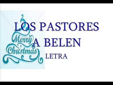 Cancion de navidad los pastores a belen