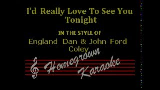 England Dan & John Ford Coley-I'd Really Love To See You Tonight- Karaoke