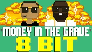 Money In The Grave [8 Bit Tribute to Drake feat. Rick Ross] - 8 Bit Universe