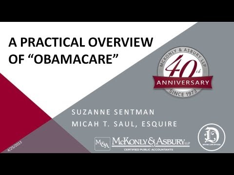 """McKonly & Asbury Webinar - A Practical Overview of """"Obamacare"""""""