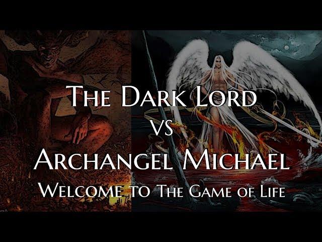 The Dark Lord VS Archangel Michael