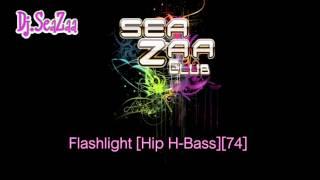 Flashlight [Hip H-Bass][74] - Dj.SeaZaa