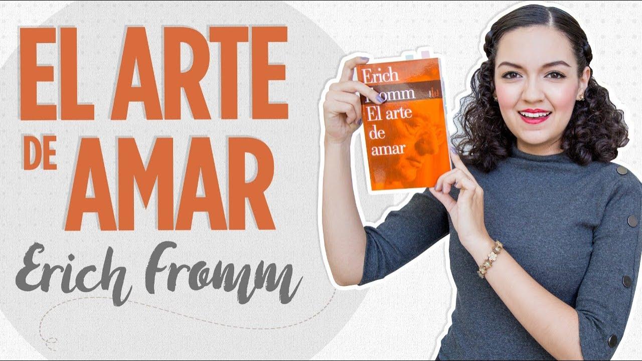 El arte de amar / Erich Fromm