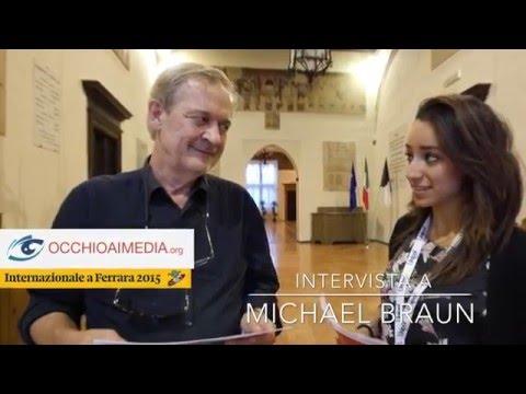 Occhio ai Media - Intervista a Michael Braun