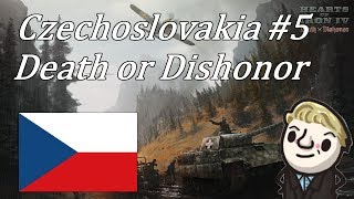HoI4 - Death or Dishonor - Czechoslovakia - Part 5