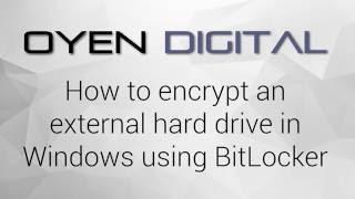 How to Encrypt an External Hard Drive in Windows using BitLocker